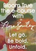 Bloom True E-Course - Flora Bowley
